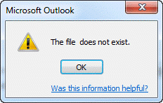 """Outlook Error """"The file does not exist"""""""