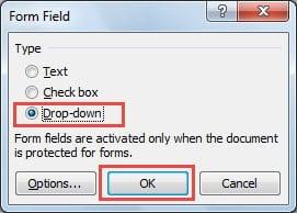 "Choose ""Drop-down"" under ""Type"""
