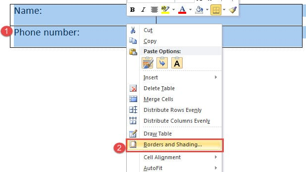 """Select Table ->Right Click ->Choose """"Borders and Shading"""""""