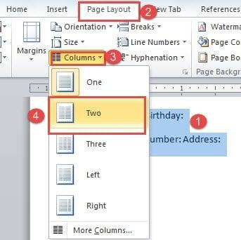 "Select Text ->Click ""Page Layout"" ->Click ""Columns"" ->Choose a Numnber"