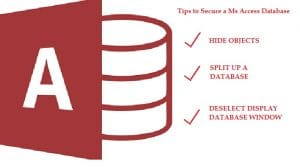 Tips To Secure Ms Access Database