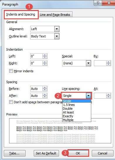"""Choose """"Indents and Spacing"""" -> Change the Line Spacing -> Click """"OK"""""""