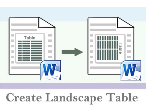 Create a Landscape Table in Your Word Document