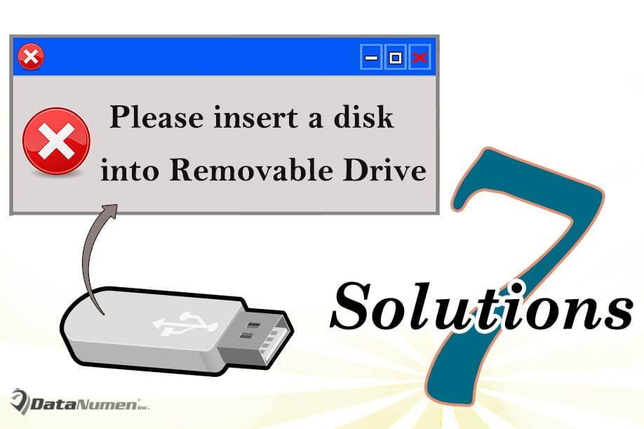 """7 Solutions to """"Please insert a disk into Removable Drive ..."""