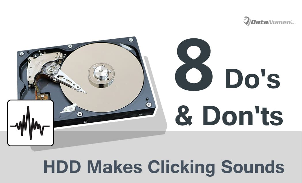 8 Do's and Don'ts when Hard Drive Makes Clicking Sounds ...