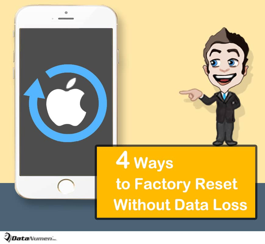 4 Easy Ways to Factory Reset Your iPhone without Losing Data - Data
