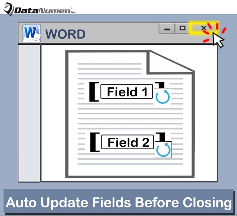 Auto Update All Fields before Closing Your Word Document