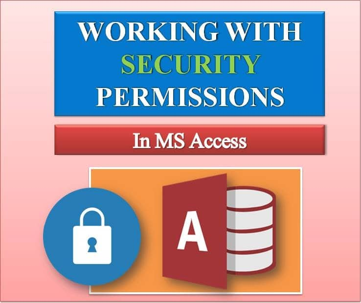 Working With Security Permissions In MS Access