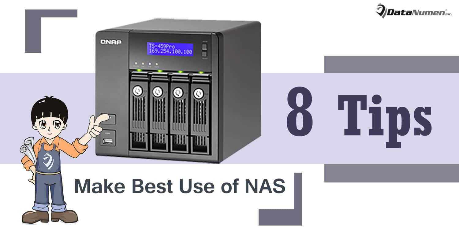 8 Tips to Make Best Use of Network Attached Storage (NAS) Devices