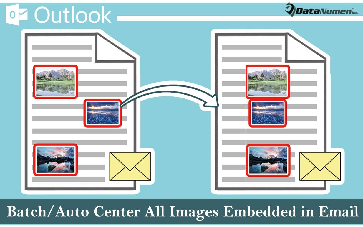 Batch Center All Images Embedded in Your Outlook Email