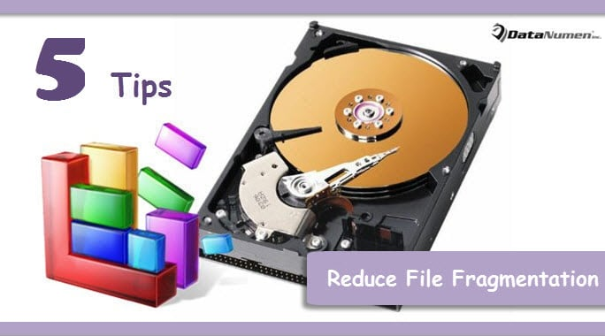5 Effective Tips to Reduce File Fragmentation in Hard Drive
