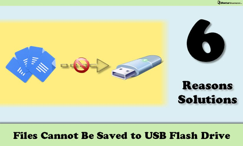 6 Common Reasons & Solutions When Files Cannot Be Saved to USB Flash Drive