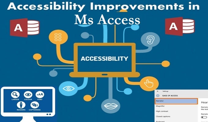 Latest Accessibility Improvements In MS Access