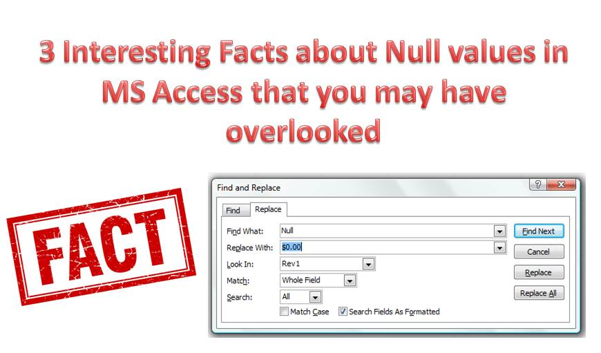 3 Interesting Facts About Null Values In MS Access That You May Have Overlooked