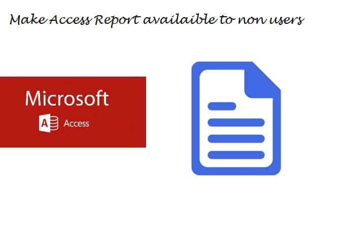 Make Access Reports Available to Everyone