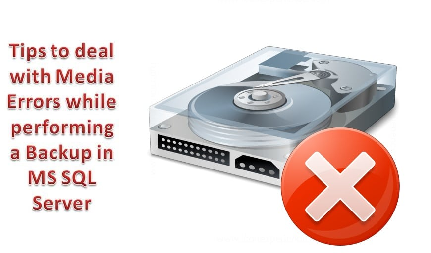 Deal with Media Errors while Performing a Backup in SQL Server