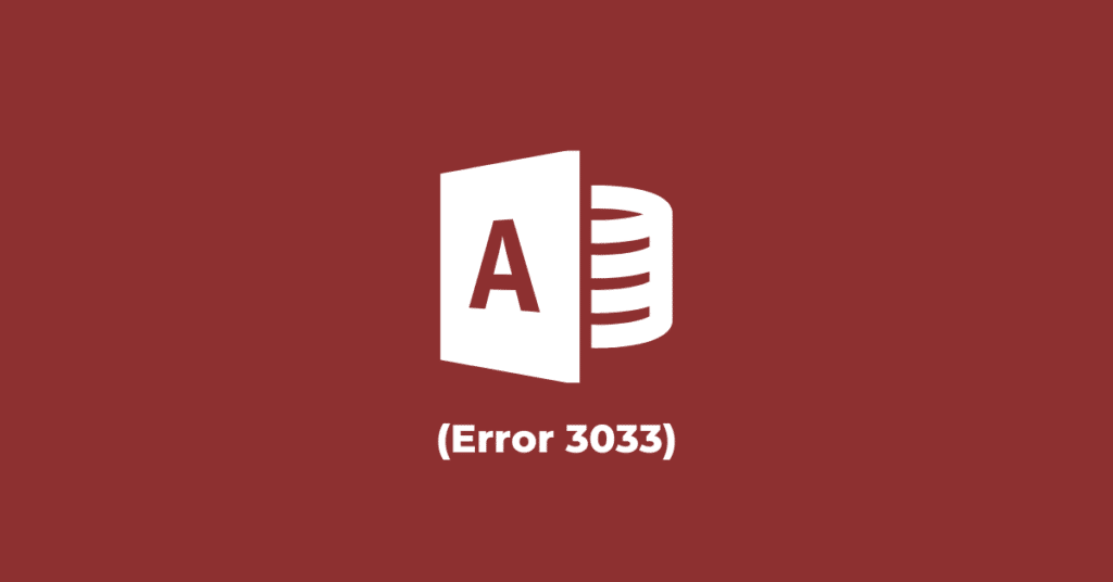 """How to Deal with """"You do not have the necessary permissions to use the object. (Error 3033)"""" in MS Access"""