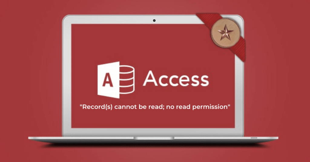 """How to Fix the Error """"Record(s) cannot be read; no read permission"""" in Access"""